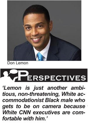 Don Lemon is Just Doing His Job!