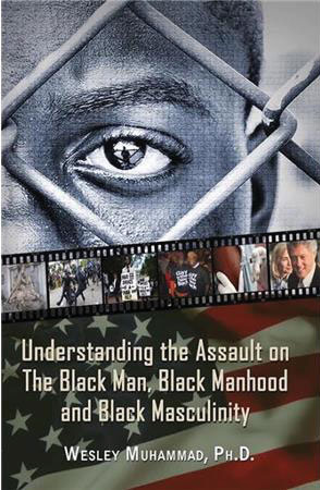 Feminizing Black Men: An Assault on Black Manhood