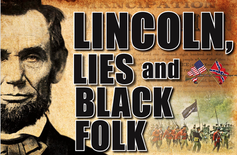 linconln_lies_blacks12-04-2012_2.jpg