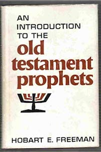 Introduction_to_the_Old_Testament_Prophets_by_Hobart_E._Freeman.jpg