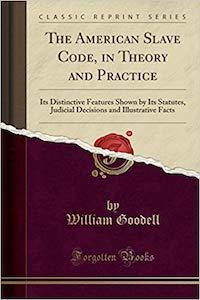 William_Goodell_The_American_Slave_Code.jpg